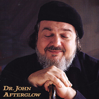 Dr. John - Afterglow