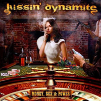 Kissin' Dynamite - Money, Sex & Power (Japan Edition)