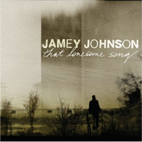 Johnson, Jamey - That Lonesome Song