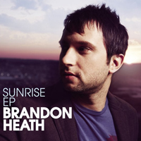 Heath, Brandon - Sunrise (EP)