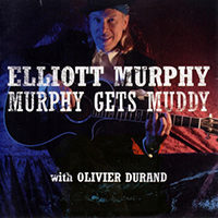 Murphy, Elliott - Murphy Gets Muddy