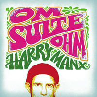 Manx, Harry - Om Suite Ohm