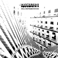 Hysteresis - Will + Representation