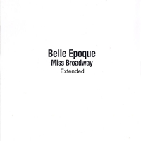 Epoque, Belle - Miss Broadway (Extended 12'', Promo US)