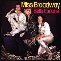 Epoque, Belle - Miss Broadway (Reissue)