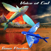 Voice Of Cod - Gone Fission