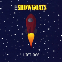 Showgoats - Lift Off