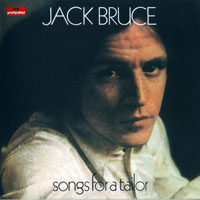 Jack Bruce - Songs For A Tailor (2003 Remaster)