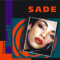 Sade (GBR) - Forever Best! (CD 1)