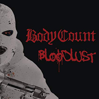 Body Count - Bloodlust (Special Edition)