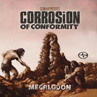 Corrosion Of Conformity - Megalodon (EP)