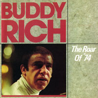 Rich, Buddy  - The Roar Of '74