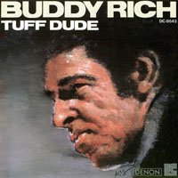 Rich, Buddy  - Tuff Dude