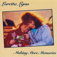 Lynn, Loretta - Making More Memories