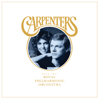 Carpenters - Carpenters With The Royal Philharmonic Orchestra (Feat.)