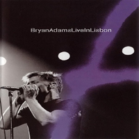 Adams, Bryan - Live In Lisbon (CD 1)