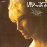 Tammy Wynette - The Ways To Love A Man