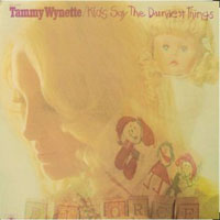Tammy Wynette - Kids Say The Darndest Things