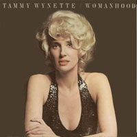 Tammy Wynette - Womanhood