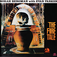Bergman, Borah - The Fire Tale (split)