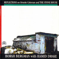 Bergman, Borah - Reflections on Ornette Coleman and the Stone House