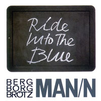 Bergman, Borah - Ride into the Blue