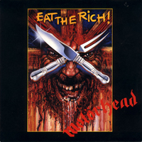 Motorhead - Eat The Rich