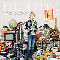 Intohimo - Us; The Hollows