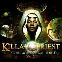 Killah Priest - The Psychic World of Walter Reed (CD 2)