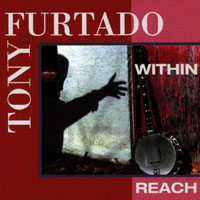 Furtado, Tony - Within Reach