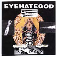 Eye Hate God - Confederacy Of Ruined Lives