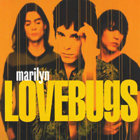 Lovebugs - Marilyn