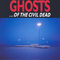 Cave, Nick - Ghosts...of the Civil Dead