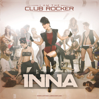 Inna - I Am the Club Rocker (Deluxe Edition: CD 1)