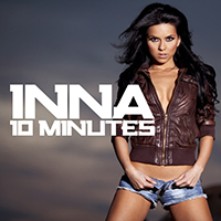 Inna - 10 Minutes (EP)