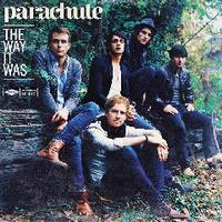 Parachute - The Way It Was (iTunes Bonus)