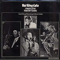 Nat King Cole - Meets The Master Saxes, 1942-43