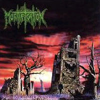 Mortification (AUS) - Post Momentary Affliction