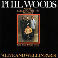 Woods, Phil - Alive And Well In Paris