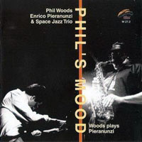 Woods, Phil - Phil's Mood Woods Plays Pieranunzi