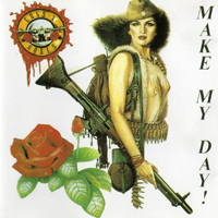 Guns N' Roses - Make My Day! / Outta the vaults / Slash n' Boys (Rarities)