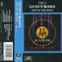 Guns N' Roses - 1993.01.15 - Get In The Ring (Tokio Dome, Japan: CD 2)