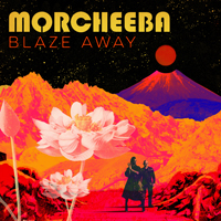 Morcheeba Productions - Blaze Away