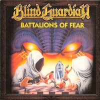 Blind Guardian - A Traveler's Guide to Space and Time (CD 1 - Battalions Of Fear (Digitally Remastered 2012)