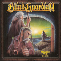 Blind Guardian - A Traveler's Guide to Space and Time (CD 2 - Follow The Blind (Digitally Remastered 2012)