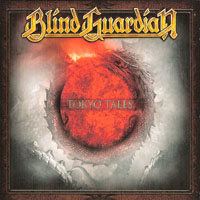 Blind Guardian - A Traveler's Guide to Space and Time (CD 5 - Tokyo Tales (Original 1993 Mix, Digitally Remastered 2012)