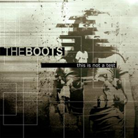 Boots (ITA) - This Is Not A Test