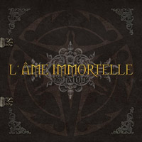 L'ame Immortelle - 10 Jahre