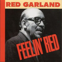 Red Garland - Feelin' Red