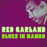 Red Garland - Blues in Mambo
